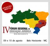 IV FÓRUM REGIONAL DE EDUCAÇÃO JURÍDICA - REGIÃO SUDESTE - BELO HORIZONTE